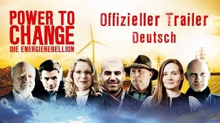POWER TO CHANGE - Die EnergieRebellion Offizieller Trailer German Deutsch (2016)