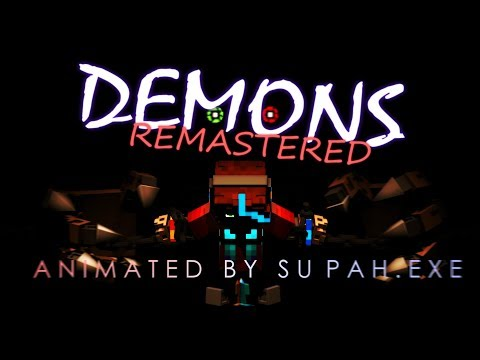 Demons: Remastered (3 Year Special)