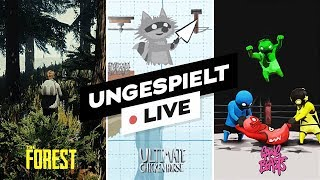 The Forest • Ultimate Chicken Horse • Gang Beasts | ungespielt