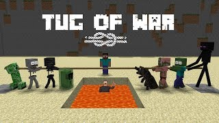 Monster School : Tug Of War - Minecraft Animation