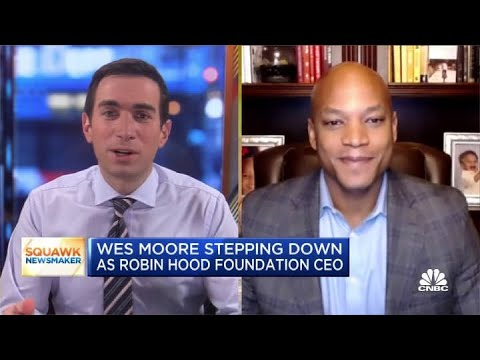 Wes Moore on stepping down as Robin Hood Foundation CEO