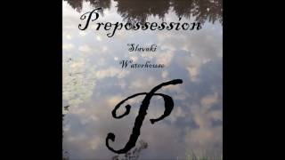 Slavaki - Waterhouse [Prepossession] (128kbps)