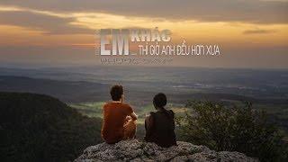 Em khác...Thì Giờ Anh Đểu Hơn Xưa - Phước DKNY [Video lyrics HD]