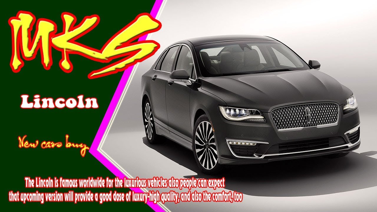 2019 Lincoln MKS | 2019 lincoln mks ecoboost | New cars buy - YouTube