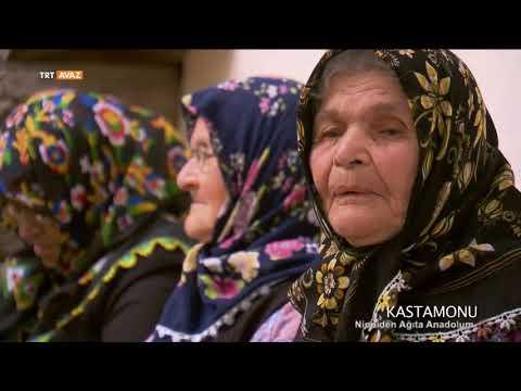 Kastamonu-Ninniden Ağıta Anadolum-15.Bölüm