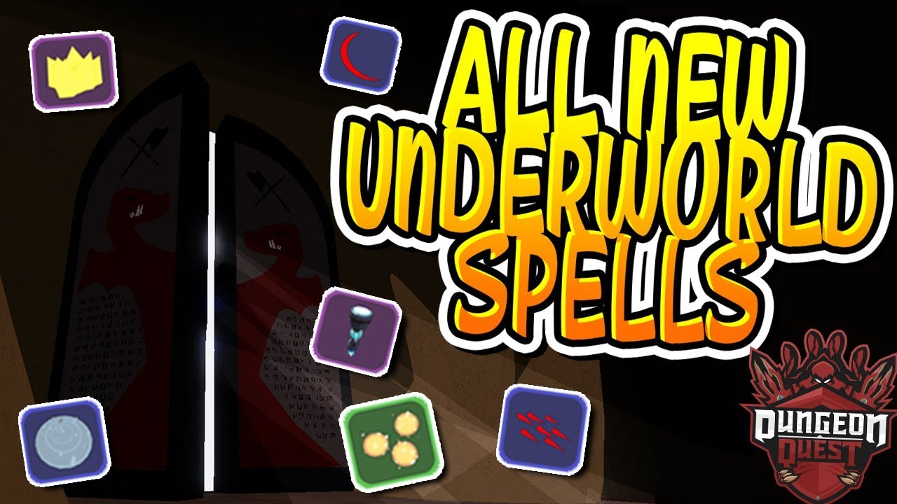 All New Underworld Spells In Dungeon Quest Roblox Youtube
