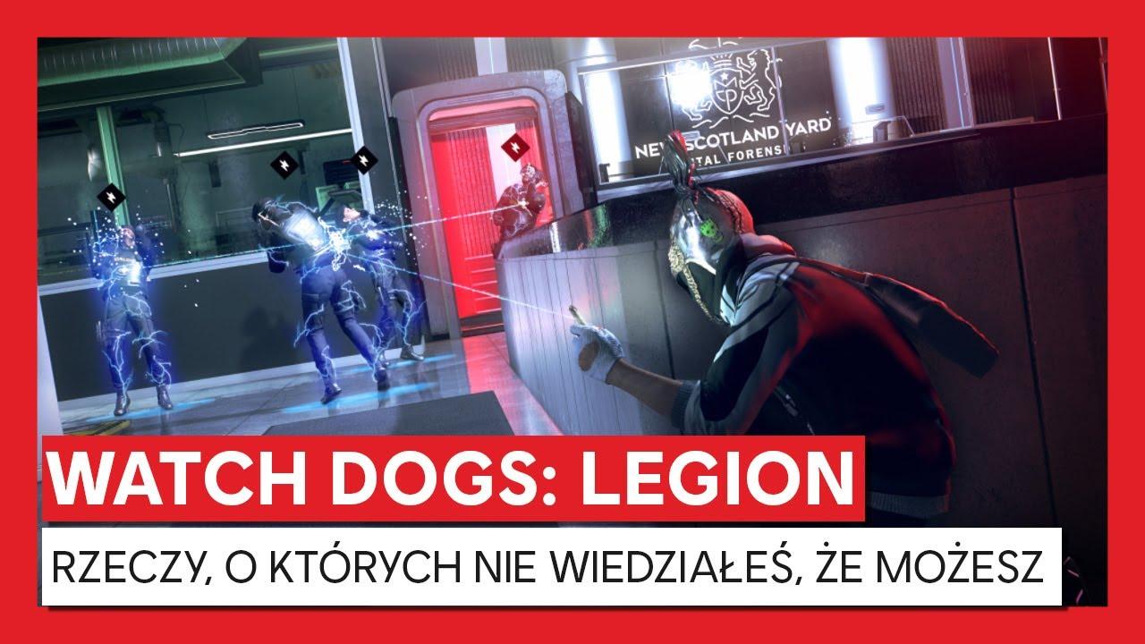 Watch Dogs: Legion - RZECZY, O KTÓRYCH NIE WIEDZIAŁEŚ, ŻE MOŻESZ ZROBIĆ