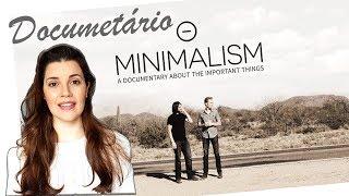 Documentário minimalismo Netflix -  Minimalist lifestyle