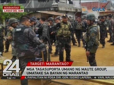 24 Oras: Mga tagasuporta umano ng Maute Group, umatake sa bayan ng Marantao