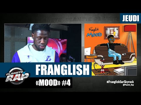 Youtube: Planète Rap – Franglish«Mood» #Jeudi