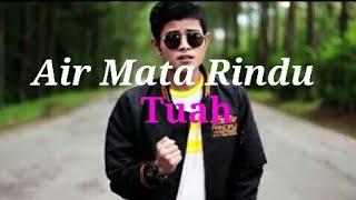 Tuah - Airmata Rindu | Lirik Video