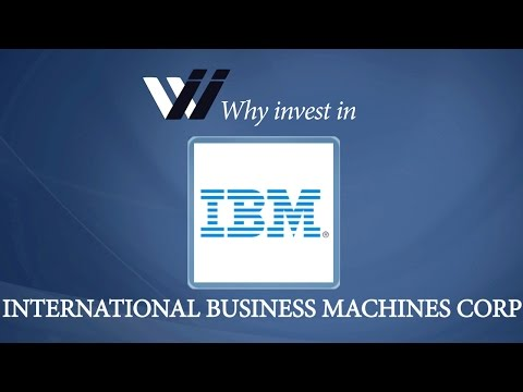 International Business Machines Corp - Why Invest In