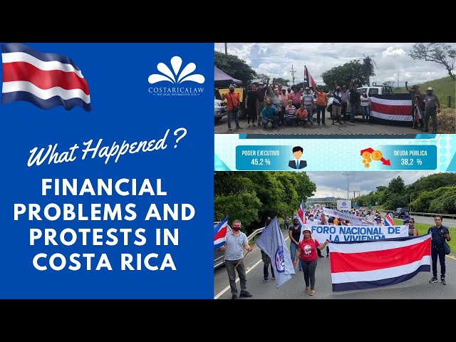Financial problems and protests in Costa Rica - What happened ?