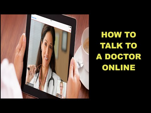 How To Talk To A Doctor Online