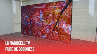 LG NanoCell TV: Pure 8K Goodness!