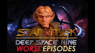 Top 10 Worst Star Trek Deep Space Nine Episodes