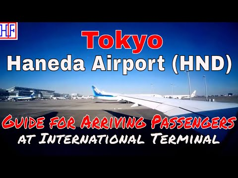 Tokyo Haneda Airport (HND) – International Terminal - Arrivals and Ground Transportation Guide