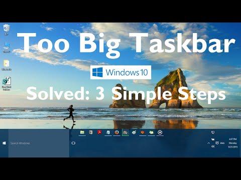 Taskbar is too Big in Windows 10 (Solved: 3 Simple Steps)