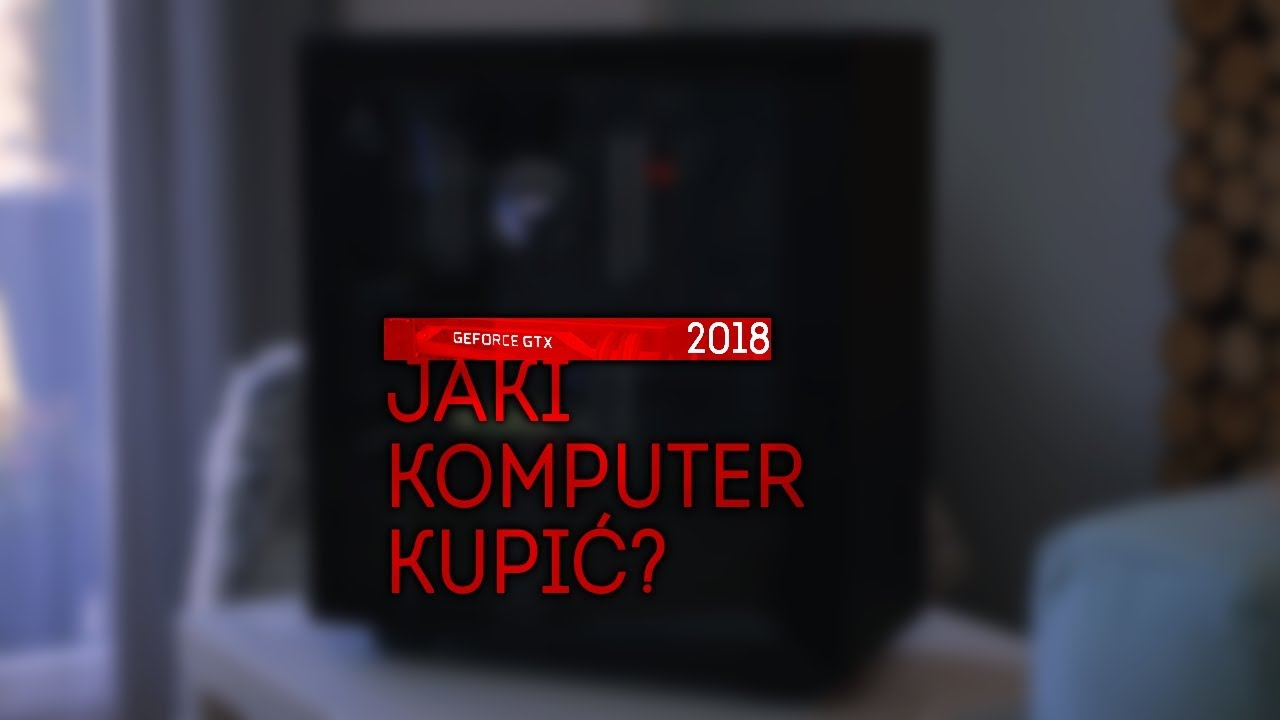 POLECANE KOMPUTERY - STYCZEŃ 2018