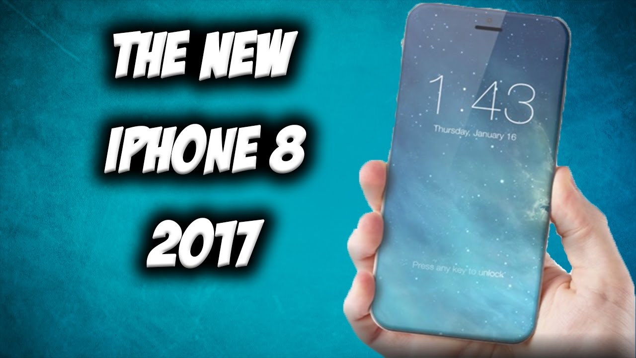 when will the new iphone come out the new iphone 8 coming out in 2017 20605