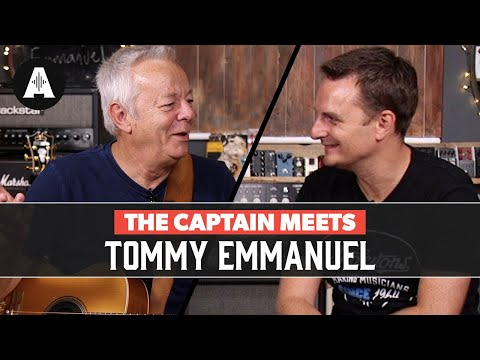 The Captain Meets Tommy Emmanuel