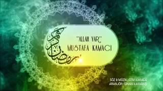 MUSTAFA KAMACI- ALLAH YAR