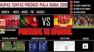 Kupas Tuntas : Prediksi Portugal vs Spanyol Piala Dunia 2018