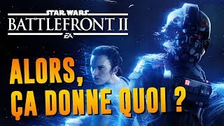 STAR WARS BATTLEFRONT 2 : Alors, ça donne quoi ? | GAMEPLAY FR