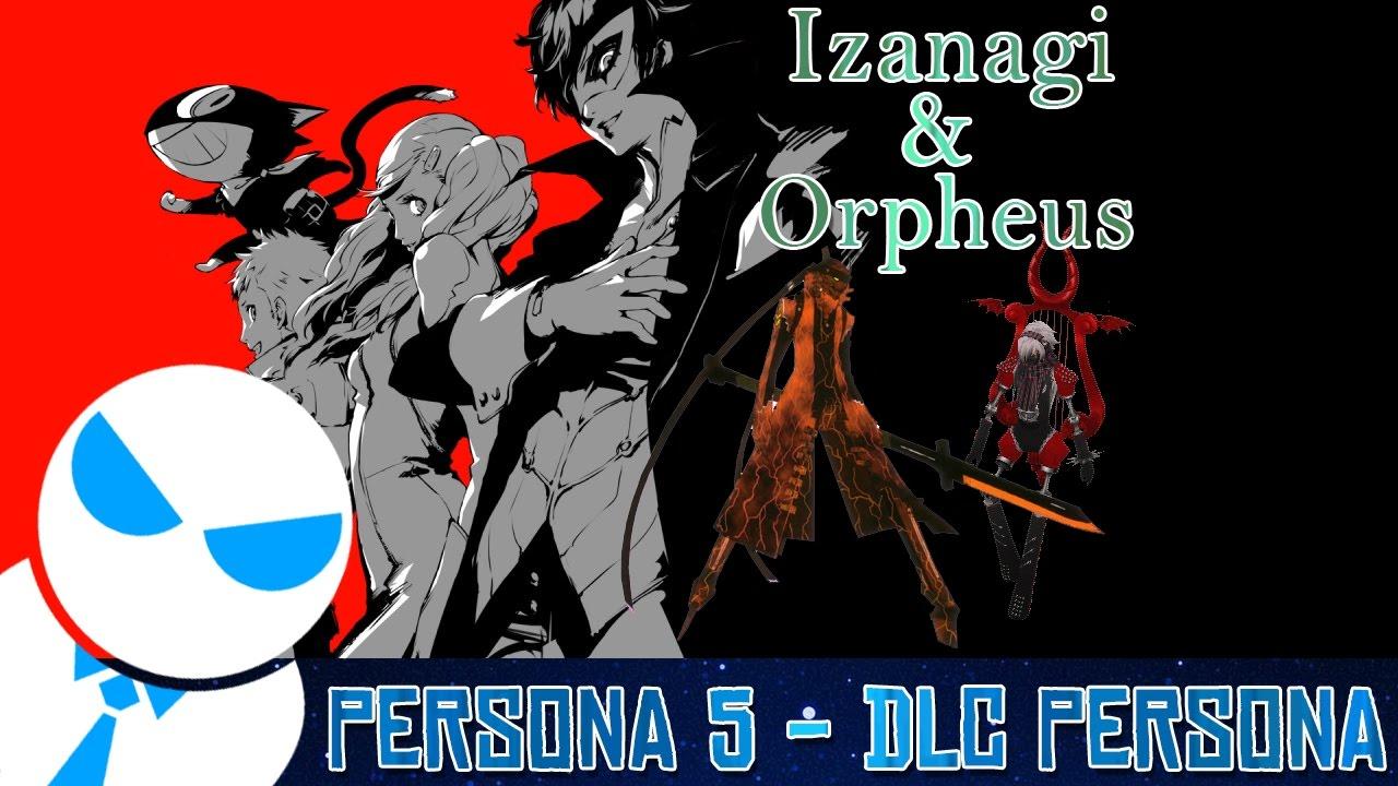Persona 5 - DLC Persona Pack [Izanagi & Orpheus]