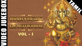Best Vinayagar Devotional Songs | Popular Tamil Ganapathi Songs | Video Jukebox