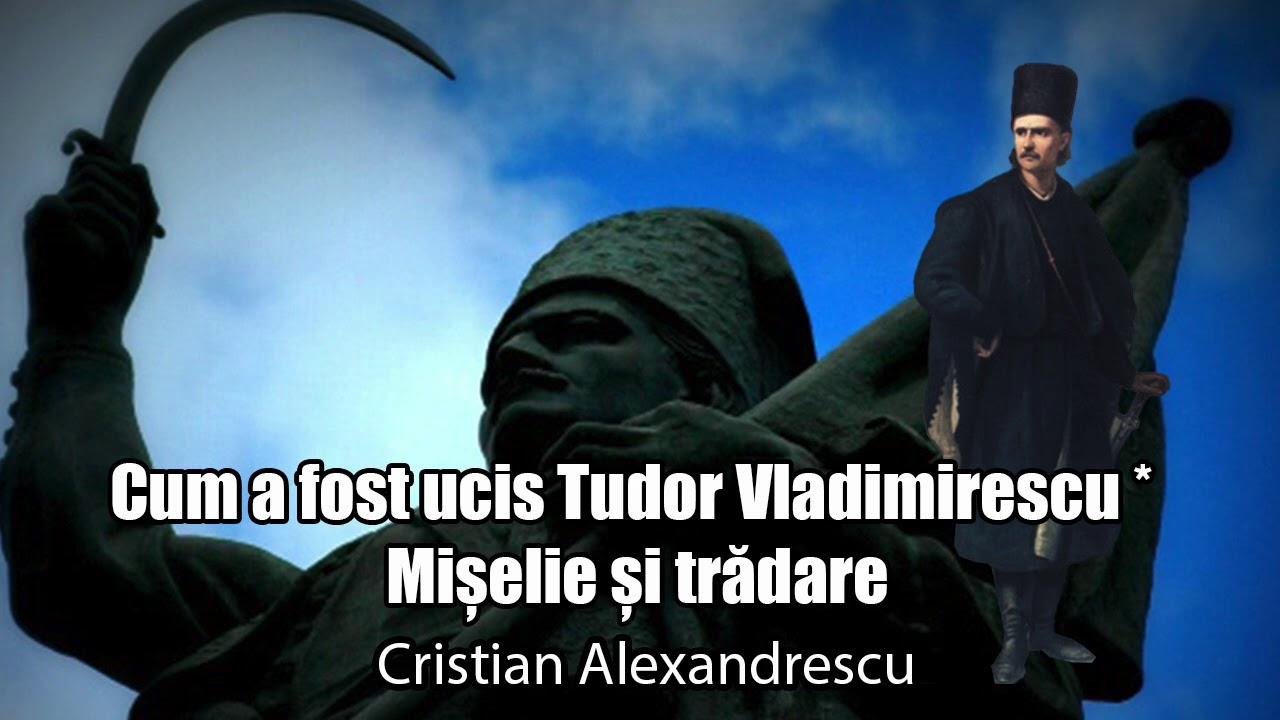 Cum A Fost Ucis Tudor Vladimierescu *Miselie Si Tradare