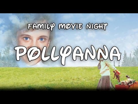 Family Movie Night: Pollyanna and Why You Should Watch it Before Inauguration