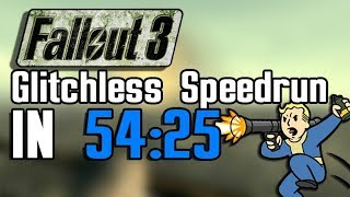Fallout 3 Glitchless Any% Speedrun in 54:25 [Former WR]