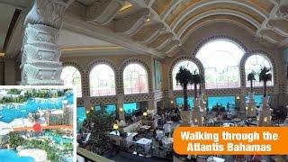 Walking through the Atlantis Bahamas Resort