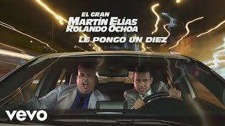 El Gran Martín Elías - Le Pongo un Diez (Cover Audio)