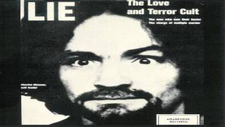 Charles Manson | Lie: The Love & Terror Cult | 03 Mechanical Man