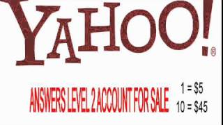 YAHOO ANSWERS LEVEL 2 AND LEVEL 3 ACCOUNT FOR SALE!