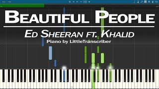 Ed Sheeran - Beautiful People (Piano Cover) feat. Khalid Synthesia Tutorial by LittleTranscriber