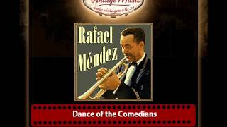 Rafael Méndez – Dance of the Comedians