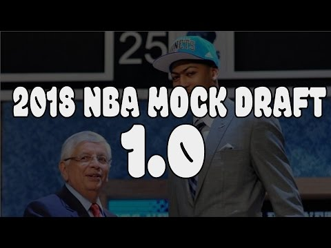 2018 NBA Mock Draft: It's never too early