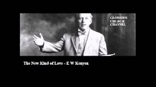 Baixar E W Kenyon - The New Kind of Love  1 of 2