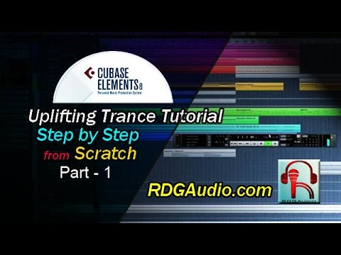 Cubase 8 Uplifting Trance Track Step by Step  Course Part 1 Chord Main Theme RDGAudio