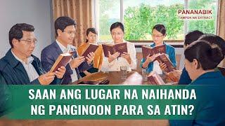 Pananabik - Saan ang Lugar na Naihanda ng Panginoon para sa Atin? (5/5)