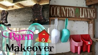 Organizing/Decorating the Barn - BARN MAKEOVER Part 2