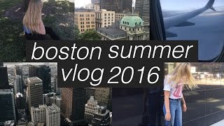 BOSTON VLOG SUMMER 2016 | savannah noel