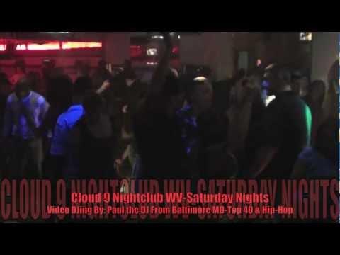 Saturdays At Cloud 9 Nightclub-Bunker Hill West Virginia-Video DJing By Baltimore's Own Paul The DJ