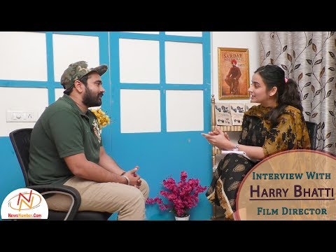 Interview With Harry Bhatti, Film Director