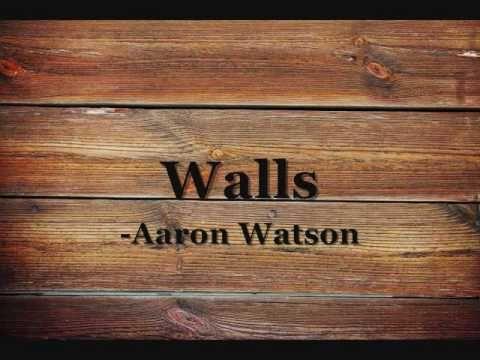 Walls- Aaron Watson (Lyrics)