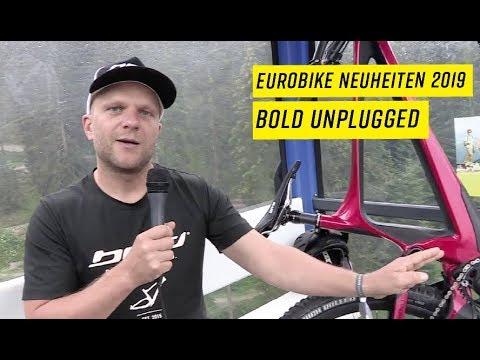 Eurobike-Neuheiten 2019 – Bold Unplugged
