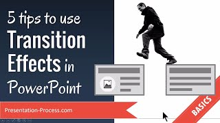 5 Tips to use Transition Effects in PowerPoint